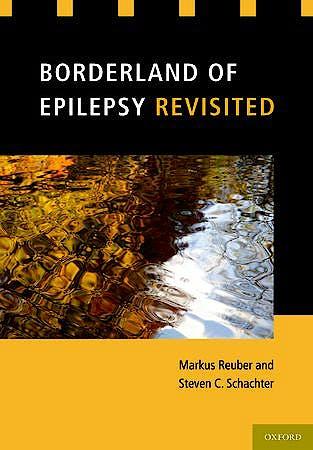 Portada del libro 9780199796793 Borderland of Epilepsy Revisited