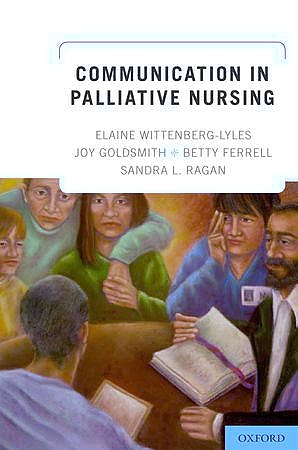 Portada del libro 9780199796823 Communication in Palliative Nursing
