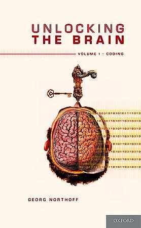 Portada del libro 9780199826988 Unlocking the Brain, Vol. I: Coding
