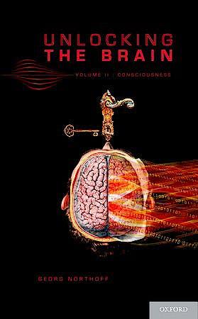 Portada del libro 9780199826995 Unlocking the Brain, Vol. II: Consciousness