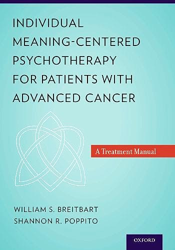 Portada del libro 9780199837243 Individual Meaning-Centered Psychotherapy for Patients with Advanced Cancer. a Treatment Manual