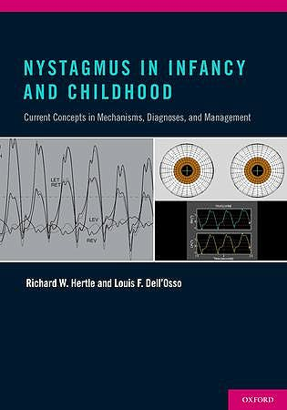 Portada del libro 9780199857005 Nystagmus in Infancy and Childhood. Current Concepts in Mechanisms, Diagnoses, and Management