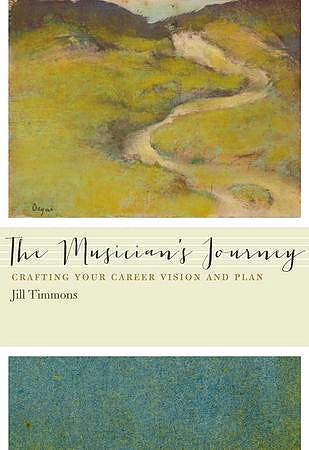 Portada del libro 9780199861323 The Musician's Journey. Crafting Your Career Vision and Plan (Hardcover)