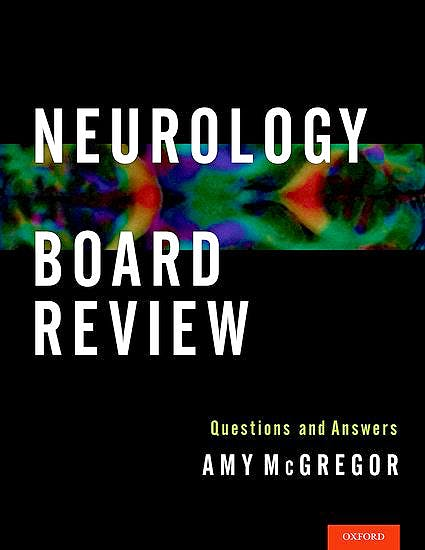 Portada del libro 9780199895625 Neurology Board Review. Questions and Answers