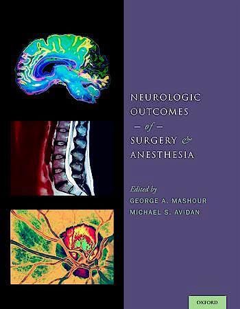 Portada del libro 9780199895724 Neurologic Outcomes of Surgery and Anesthesia