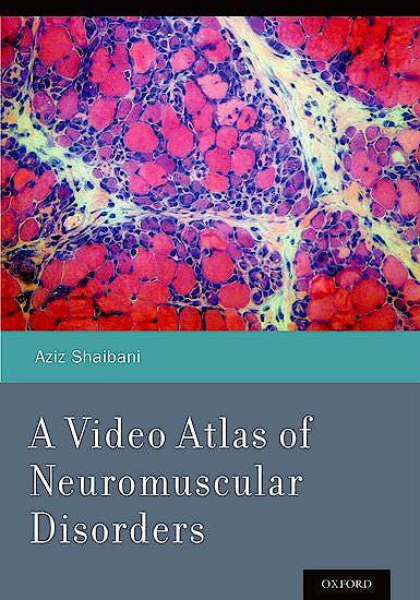 Portada del libro 9780199898152 A Video Atlas of Neuromuscular Disorders