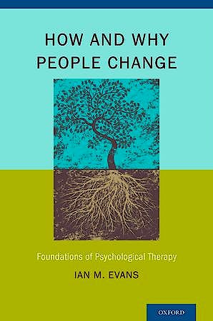 Portada del libro 9780199917273 How and Why People Change. Foundations of Psychological Therapy