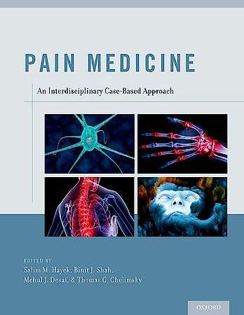Portada del libro 9780199931484 Pain Medicine. an Interdisciplinary Case-Based Approach