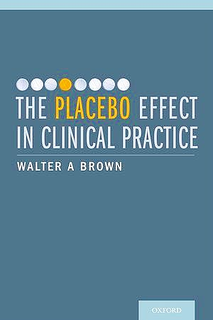 Portada del libro 9780199933853 The Placebo Effect in Clinical Practice