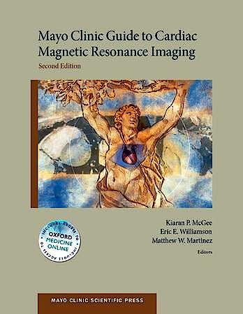 Portada del libro 9780199941186 Mayo Clinic Guide to Cardiac Magnetic Resonance Imaging