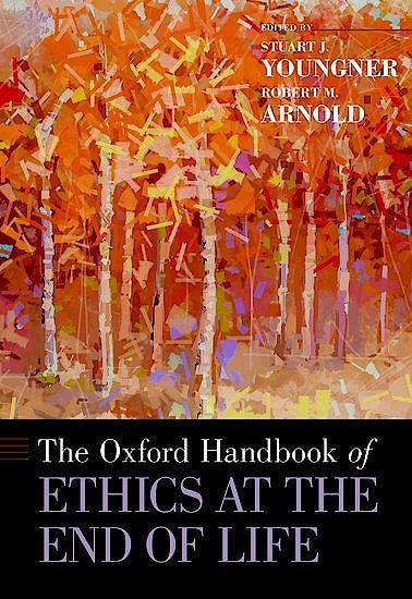 Portada del libro 9780199974412 The Oxford Handbook of Ethics at the End of Life