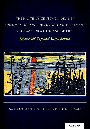 Portada del libro 9780199974559 The Hastings Center Guidelines for Decisions on Life-Sustaining Treatment and Care near the End of Life (Softcover)