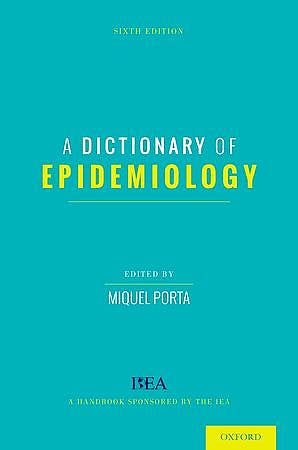 Portada del libro 9780199976737 A Dictionary of Epidemiology