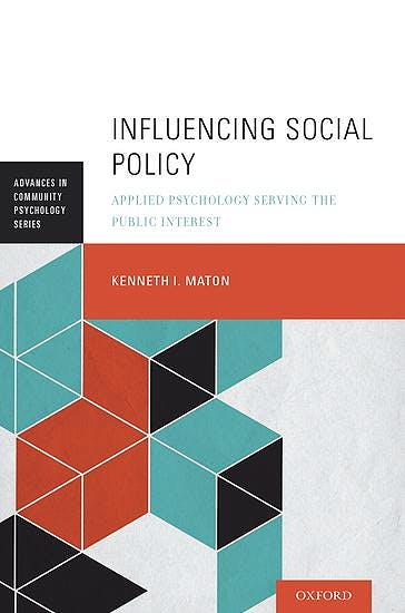 Portada del libro 9780199989973 Influencing Social Policy. Applied Psychology Serving the Public Interest
