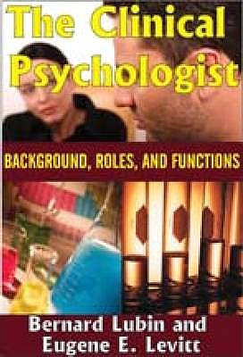 Portada del libro 9780202362700 The Clinical Psychologist. Background, Roles, and Functions