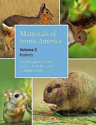 Portada del libro 9780226169576 Mammals of South America, Vol. 2: Rodents