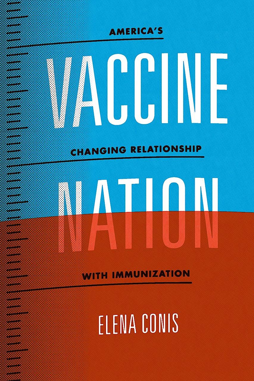 Portada del libro 9780226378398 Vaccine Nation. America's Changing Relationship with Immunization