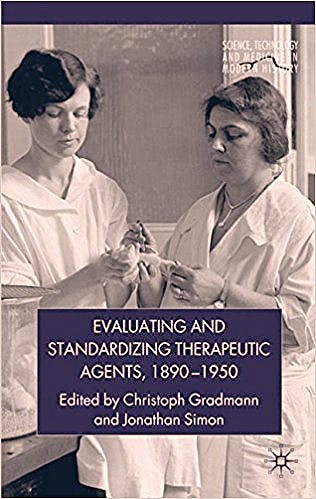 Portada del libro 9780230202818 Evaluating and Standardizing Therapeutic Agents, 1890-1950