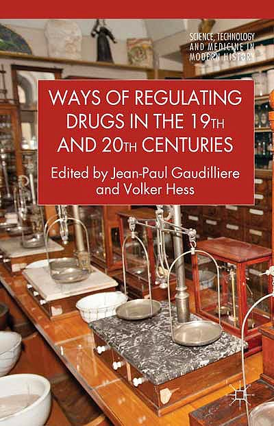 Portada del libro 9780230301962 Ways of Regulating Drugs in the 19th and 20th Centuries