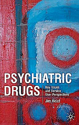 Portada del libro 9780230549401 Psychiatric Drugs. Key Issues and Service User Perspectives