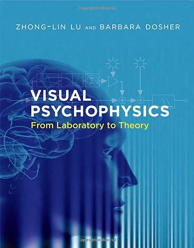 Portada del libro 9780262019453 Visual Psychophysics: From Laboratory to Theory