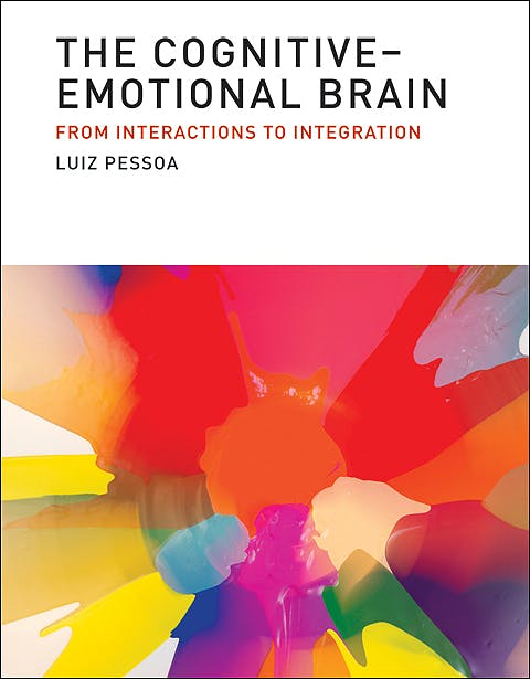 Portada del libro 9780262019569 The Cognitive-Emotional Brain. from Interactions to Integration