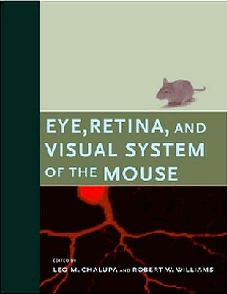 Portada del libro 9780262033817 Eye, Retina, and Visual System of the Mouse