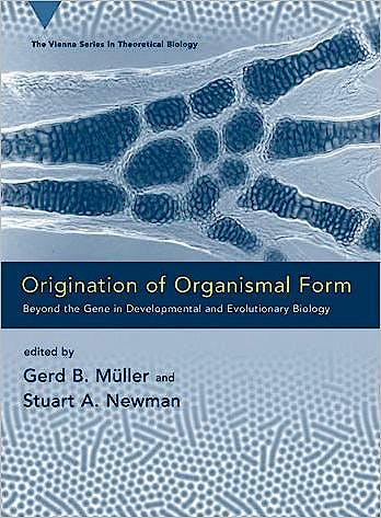 Portada del libro 9780262134194 Origination of Organismal Form. beyond the Gene in Developmental and Evolutionary Biology