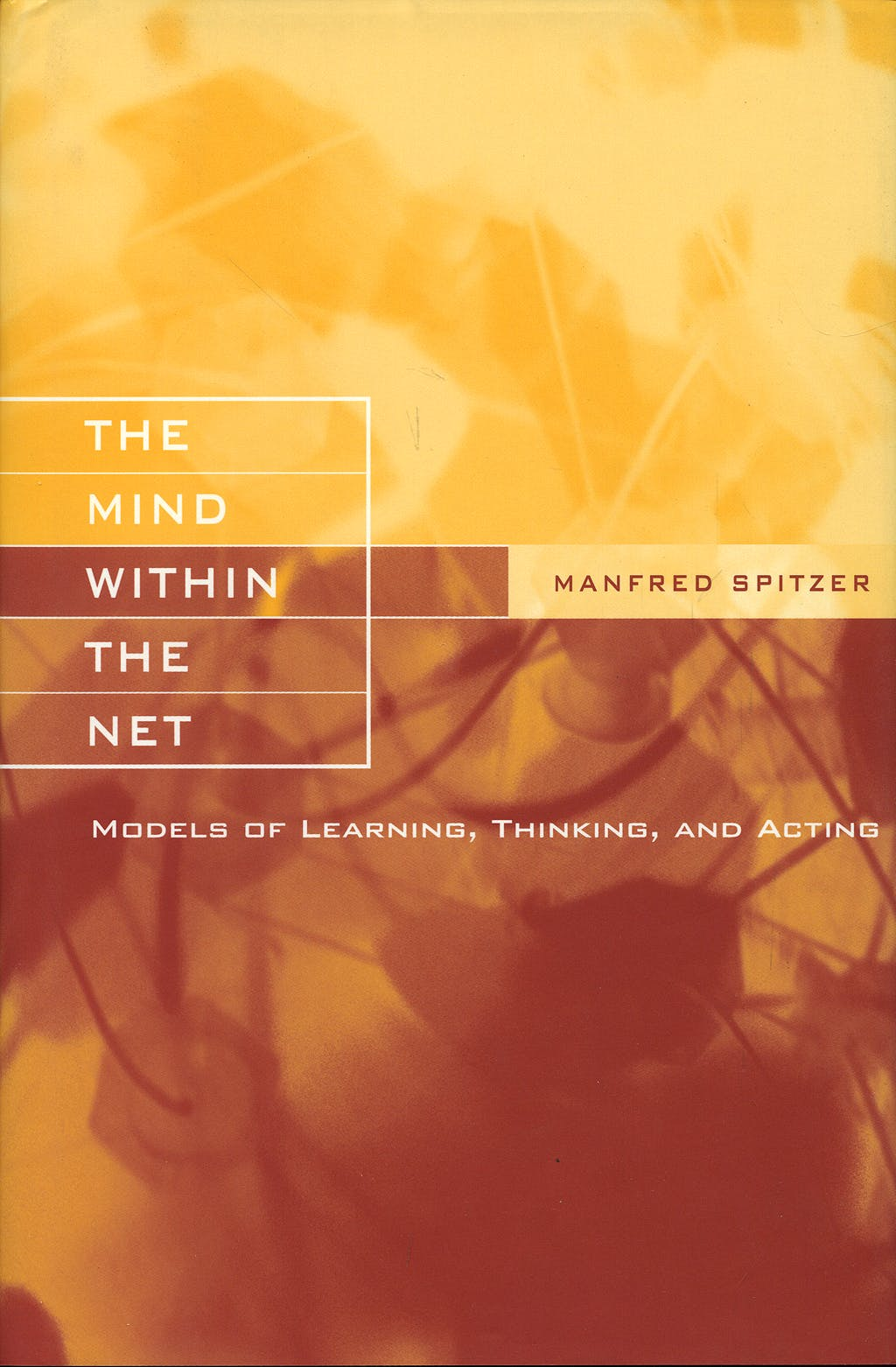 Portada del libro 9780262194068 The Mind within the Net
