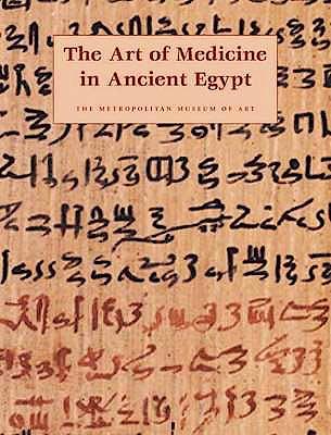 Portada del libro 9780300107289 The Art of Medicine in Ancient Egypt