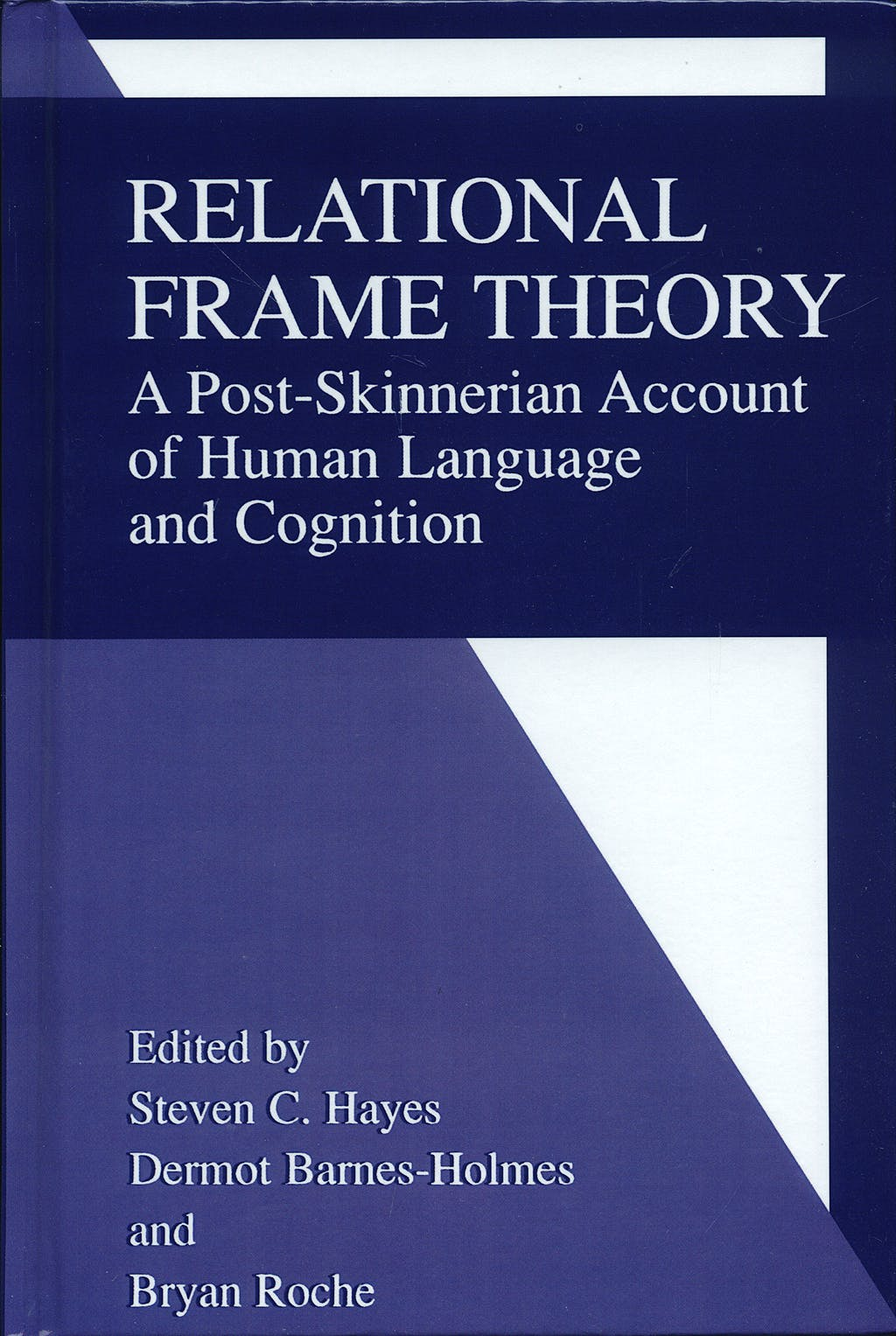Portada del libro 9780306466007 Relational Frame Theory: A Post-Skinnerian Account of Human