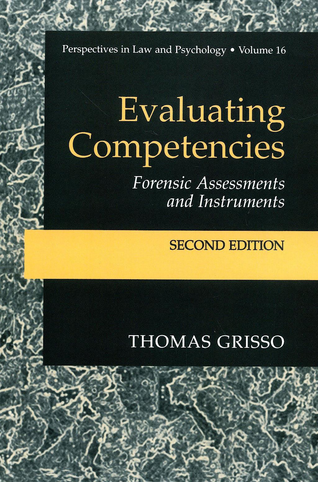 Portada del libro 9780306473449 Evaluating Competencies Forensic Assessments and Instruments