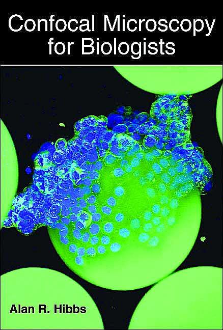 Portada del libro 9780306484681 Confocal Microscopy for Biologists