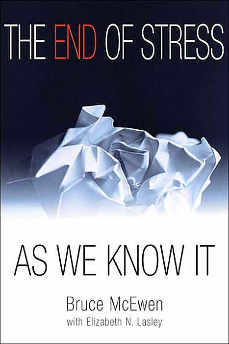 Portada del libro 9780309076401 The End of Stress as We Know It