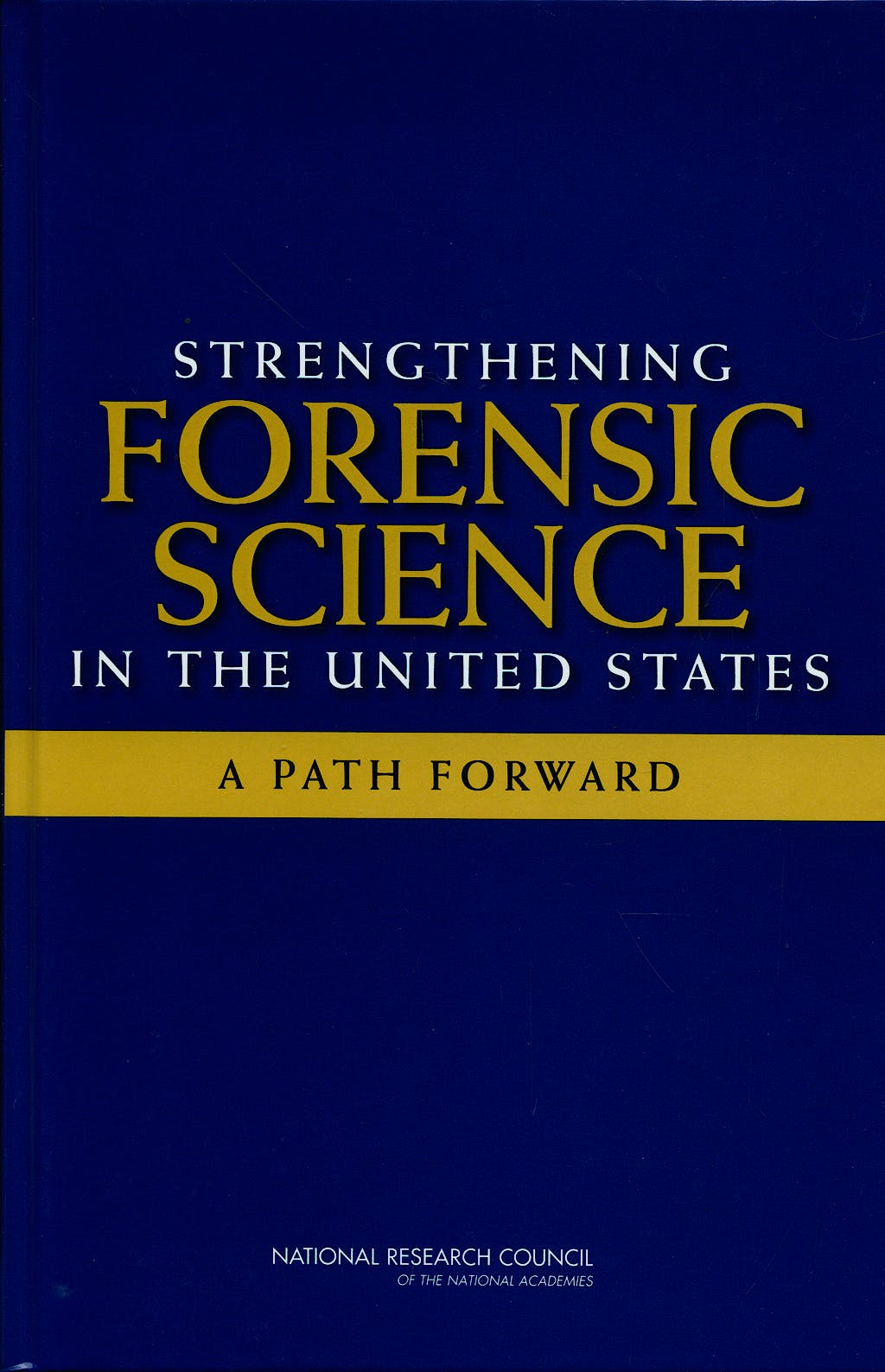 Portada del libro 9780309131353 Strengthening Forensic Science in the United States: A Path Forward