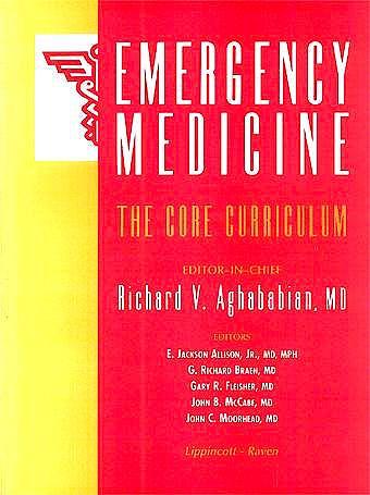 Portada del libro 9780316007535 Emergency Medicine: The Core Curriculum