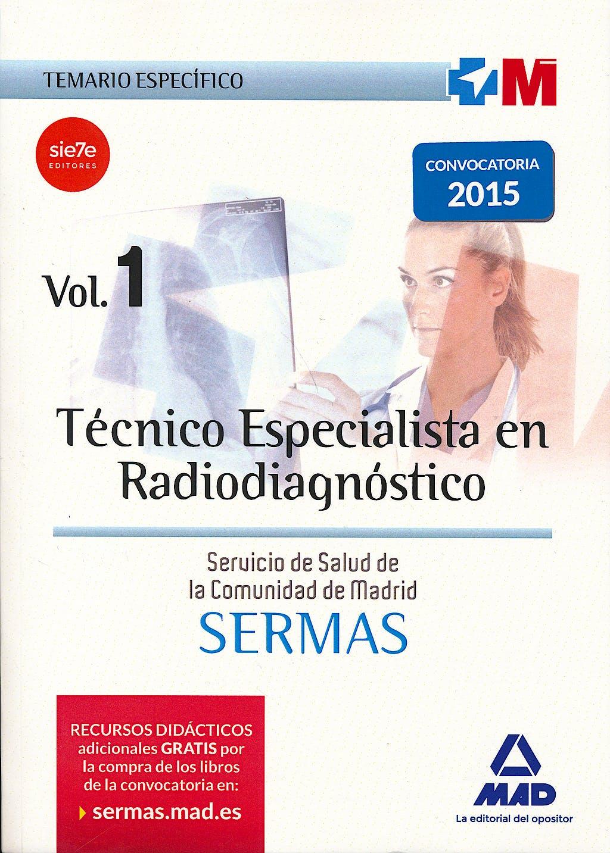 Portada del libro 9780316029193 Técnico Especialista en Radiodiagnóstico Servicio de Salud de la Comunidad de Madrid (SERMAS), 5 Vols.