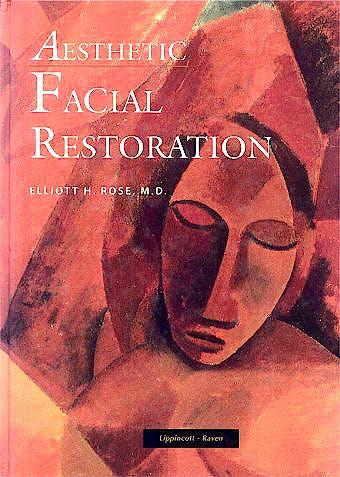 Portada del libro 9780316756464 Aesthetic Facial Restoration