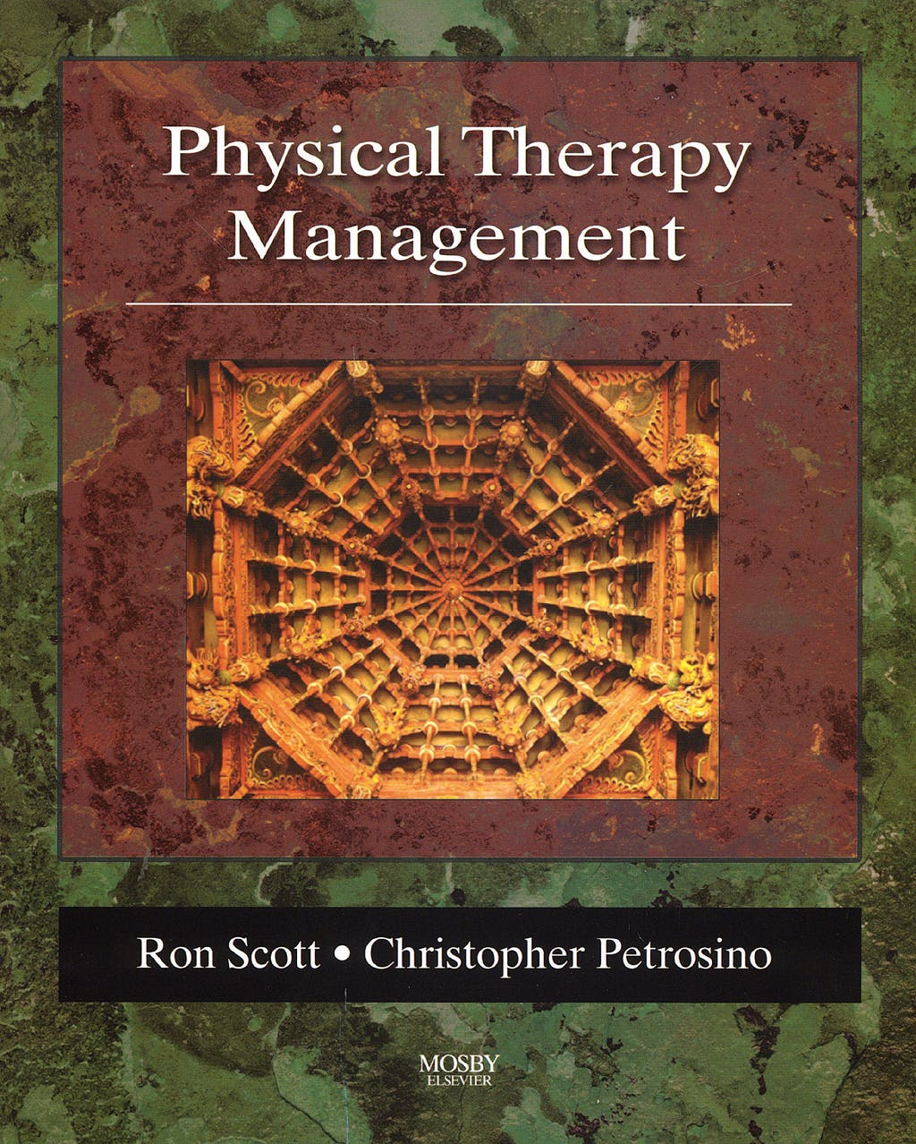 Portada del libro 9780323011143 Physical Therapy Management