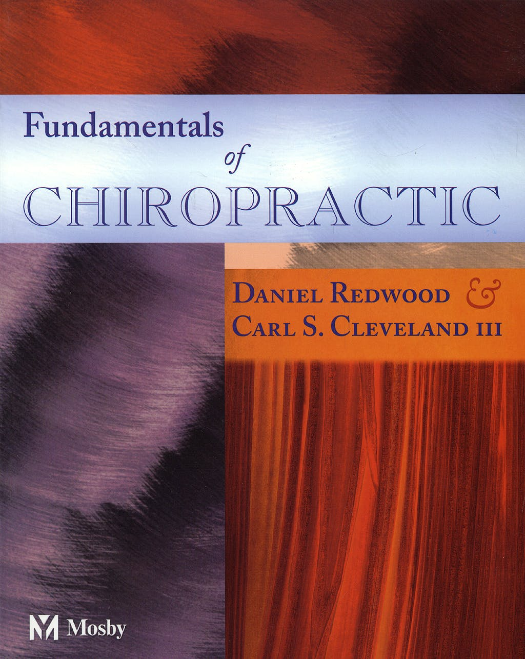 Portada del libro 9780323018128 Fundamentals of Chiropractic