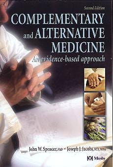 Portada del libro 9780323020282 Complementary and Alternative Medicine. an Evidence-Based Approach