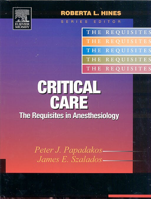 Portada del libro 9780323022620 Critical Care. the Requisites in Anesthesiology