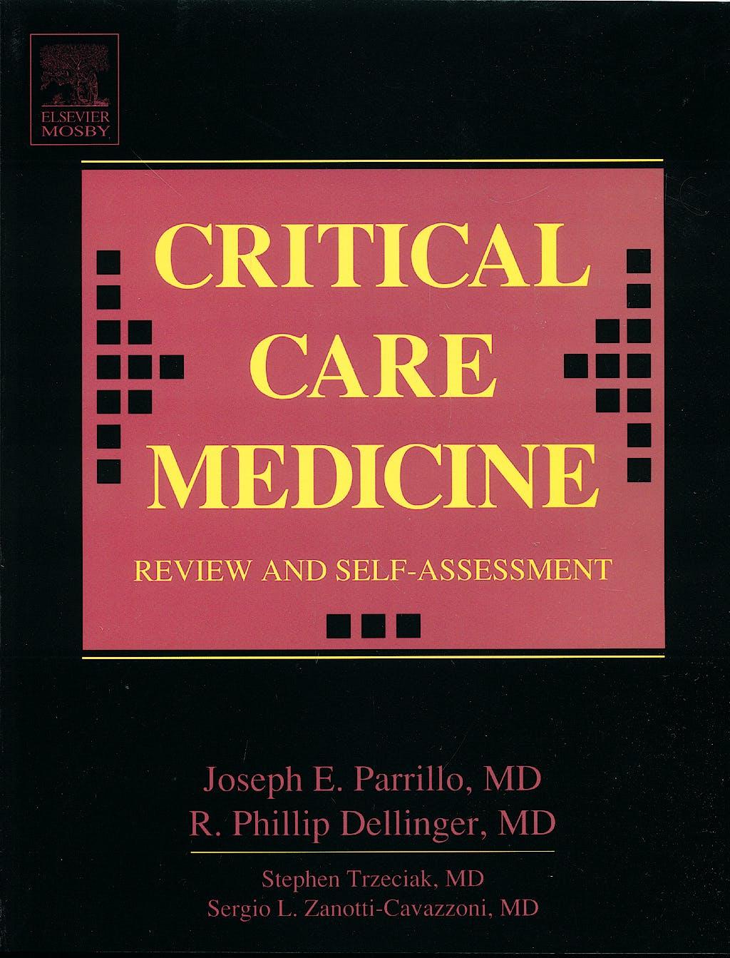 Portada del libro 9780323024549 Critical Care Medicine. Review and Self-Assessment