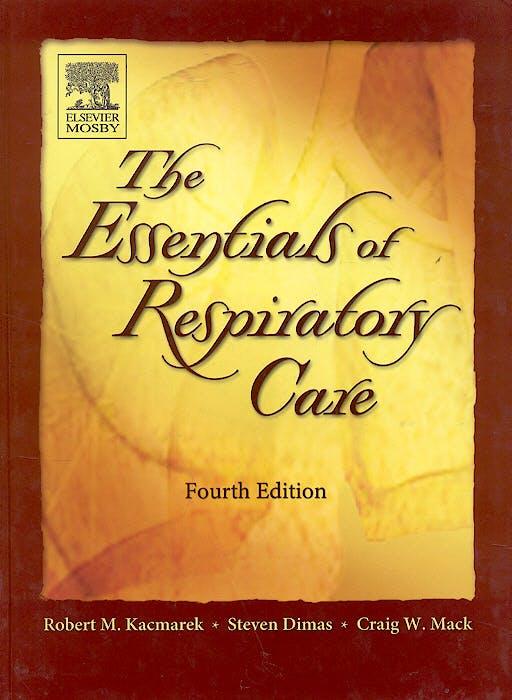 Portada del libro 9780323027007 Essentials of Respiratory Care