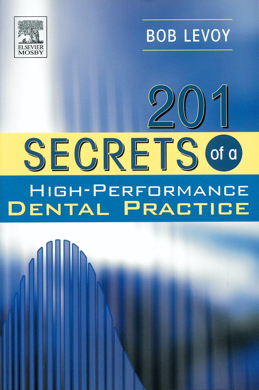 Portada del libro 9780323028691 201 Secrets of a High-Performance Dental Practice