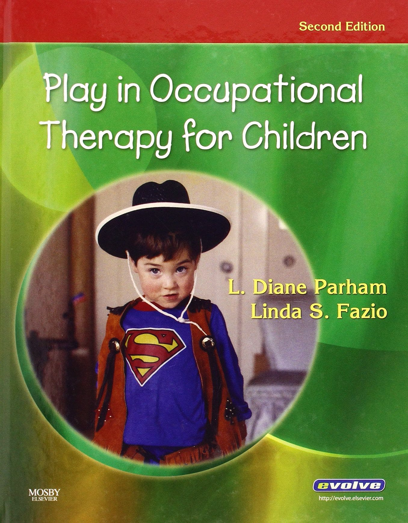 Portada del libro 9780323029544 Play in Occupational Therapy for Children
