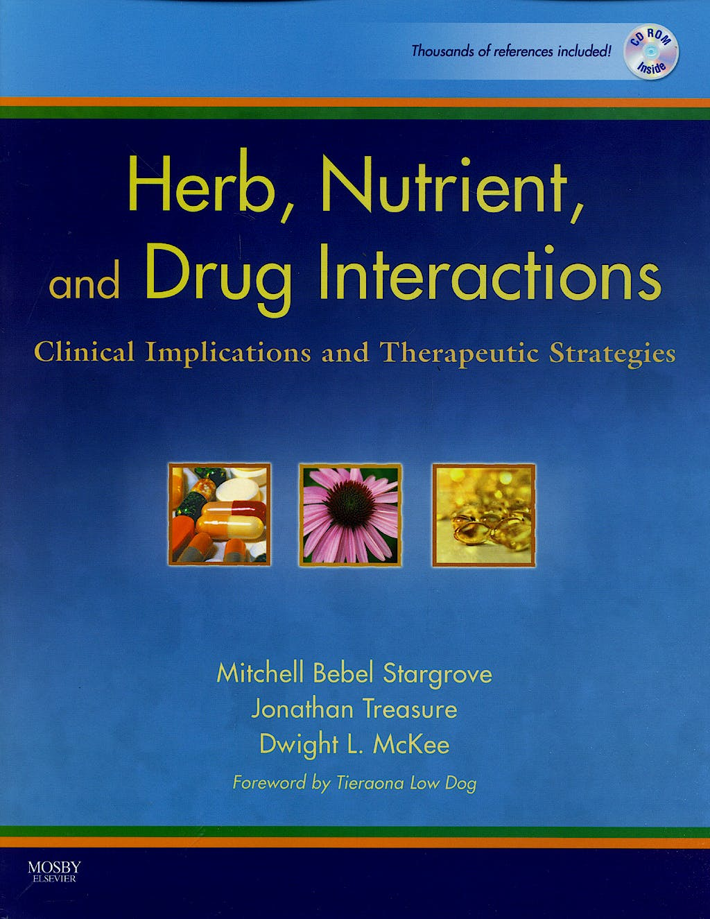 Portada del libro 9780323029643 Herb, Nutrient and Drug Interactions + Cd-Rom