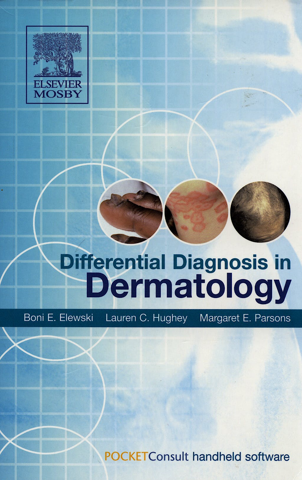 Portada del libro 9780323030175 Differential Diagnosis in Dermatology: Textbook with Downloadable Pda