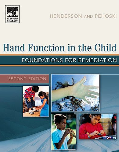 Portada del libro 9780323031868 Hand Function in the Child. Foundations for Remediation