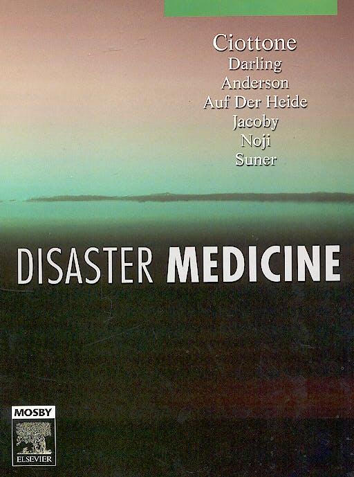 Portada del libro 9780323032537 Disaster Medicine